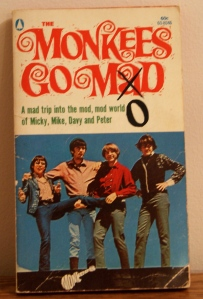 The Monkeys, yes I'm embarrassed now...but then??? I loved that show!